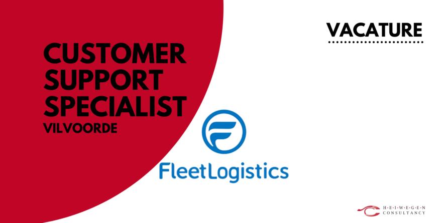 Customer Support specialist bij Fleet Logistcs